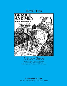 Of Mice and Men - Novel-Ties Study Guide