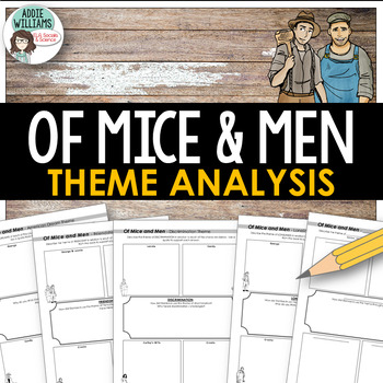 Of Mice and Men - Theme