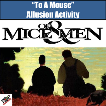 "Of Mice and Men ""To A Mouse"" Allusion Foreshadowing Activity"