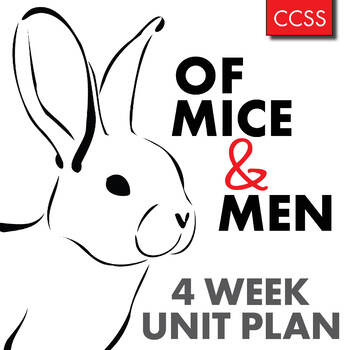 Of Mice and Men Unit Plan, FOUR FULL WEEKS of Dynamic Less