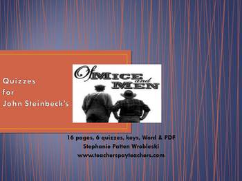 Of Mice and Men by John Steinbeck: chapter quizzes with keys