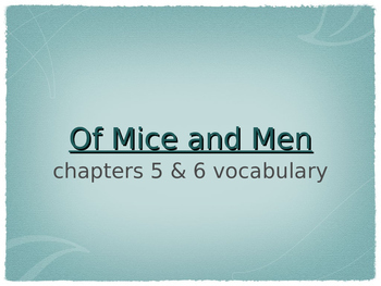 Of Mice and Men chapter 5 & 6 vocabulary
