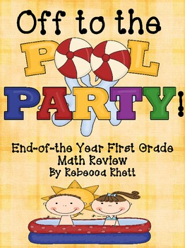 Off to the Pool Party! End-of-the Year First Grade Math Review