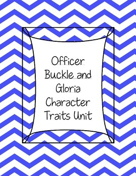 Office Buckle and Gloria Character Traits Lesson Plan