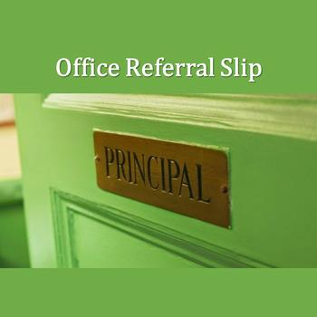 Office Referral Slip