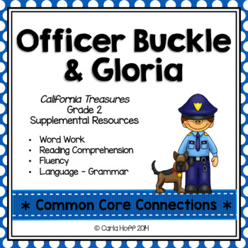 Officer Buckle and Gloria - Common Core Connections-Treasu