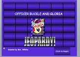 Officer Buckle and Gloria Jeopardy Game