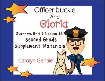 Officer Buckle and Gloria Journeys Unit 3 Lesson 15 2nd Gr
