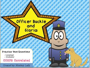 Officer Buckle and Gloria Language and Grammar CCGPS Questions