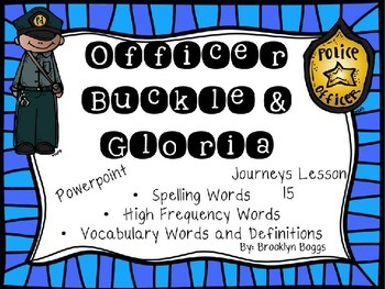 Officer Buckle and Gloria Powerpoint - Second Grade Journe