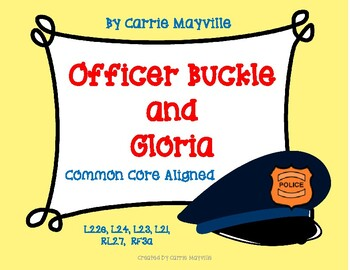 Officer Buckle and Gloria: Treasures 2nd Grade:nCommon Cor