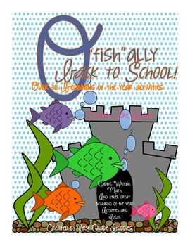 """O'fish""""ally Back to School! (Over 30 Beginning of the Year"""