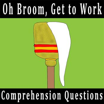 """Oh Broom, Get to Work!"" by Yoshiko Uchida - 10 Comprehens"