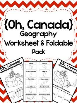 Oh, Canada: Physical and Political Geography Worksheet and