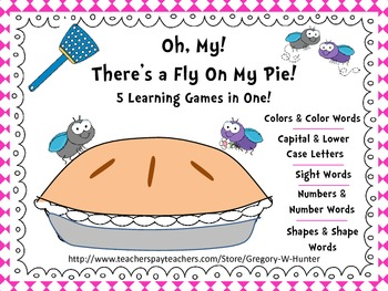 Oh, My! There's a Fly On My Pie! ~ Sight Word, Number, Col