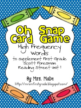 Oh Snap - High Frequency Word Game for Reading Street Unit 1