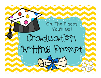 Oh, The Places You'll Go Graduation Prompt