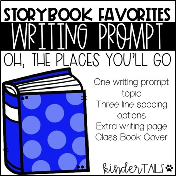 Dr. Seuss Writing Prompt: Oh, The Places You'll Go!