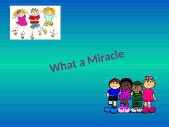 Oh What a Miracle Song Powerpoint