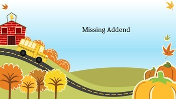 Oh Where are you Missing Addend????