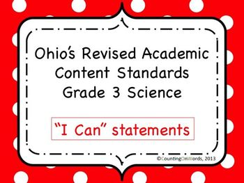 Ohio Academic Content Standards for Science Grade 3: I Can