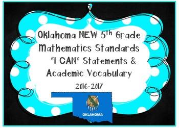 Oklahoma 5th Grade MATH Standards **I CAN Statements & Aca