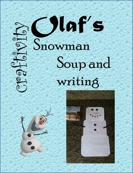 Olaf's Snowman Soup and Writing Craftivity