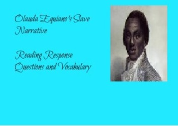 Olaudah Equiano's Slave Narrative Reading Questions and Vo