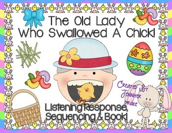 Old Lady Swallowed A Chick Listening Response, Sequencing