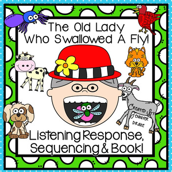 Old Lady Swallowed A Fly Listening Response, Sequencing & Reader!