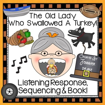 Old Lady Swallowed A Turkey Listening Response, Sequencing