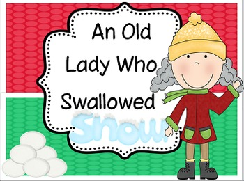 Old Lady Who Swallowed Some Snow: Literacy