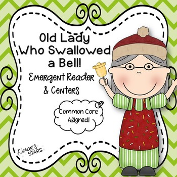 Old Lady Who Swallowed a Bell Emergent Reader & Centers