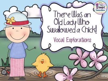 Old Lady Who Swallowed a Chick - Vocal Explorations