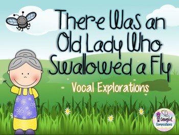 Old Lady Who Swallowed a Fly - Vocal Explorations
