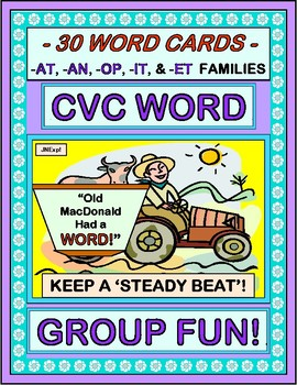 """""""Old MacDonald Had a Word!"""" - 30 CVC Words in a Group Game"""