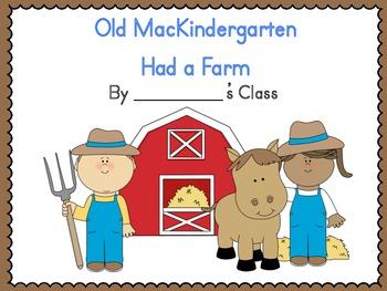 Old MacDonald Had a Farm Class Book (Old MacKindergarten)