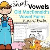 Old MacDonald Short Vowel Emergent Reader