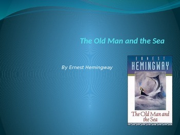 Old Man and the Sea: Reading Assessment