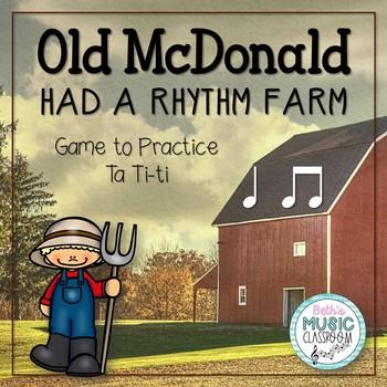 Old McDonald Had a Rhythm Farm - Ta, Ti-ti (Kodaly Review Game)