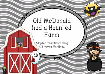 """""""Old McDonald had a Haunted Farm"""" - An Adapted Traditional Song"""