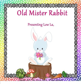 Old Mister Rabbit: Presenting Low La (SMART NOTEBOOK Edition)