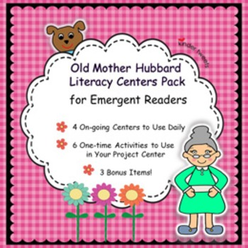 Old Mother Hubbard Nursery Rhyme Literacy Centers for Emer