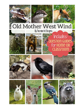 Old Mother West Wind (Annotated) eBook with Discussion Que