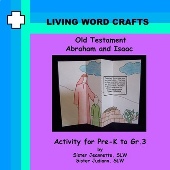 Old Testament Abraham and Isaac for Pre-K to Gr.3