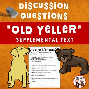 Old Yeller Discussion Questions Journeys Supplemental Resource