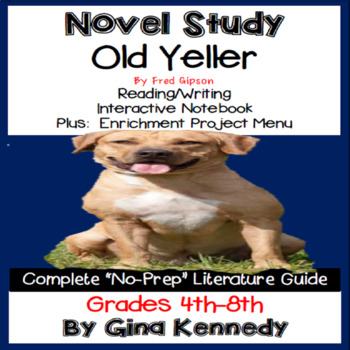 Old Yeller Novel Study & Enrichment Project Menu