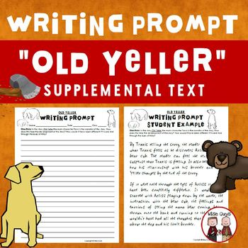 Old Yeller Writing Prompt Journeys Supplemental Resource