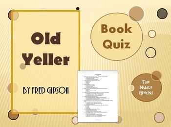 Old Yeller Book Quiz / Book Test