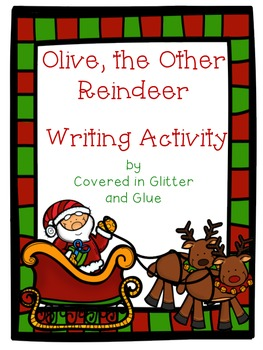 Olive, the Other Reindeer Writing Activity